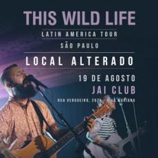 This Wild Life - São Paulo