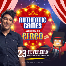 "Authentic Games - "" Aventuras no Circo"" - São José dos Campos/SP"
