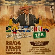 Equador - Make America Latina Again