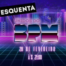 Esquenta Unidos do BPM | ◢◤ Fabrique Club