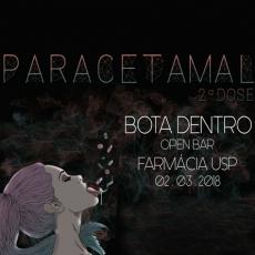 PARACETAMAL 2ª DOSE - O BOTA DENTRO FARMA USP