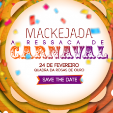 Mackejada | A Ressaca de Carnaval
