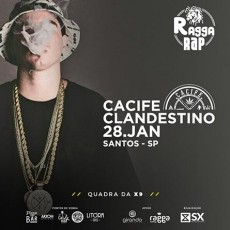 RaggaRAP com Cacife Clandestino