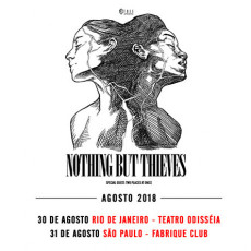 Nothing But Thieves - Tour Brasil