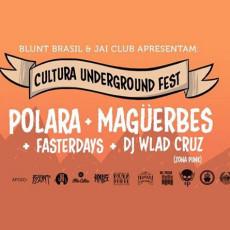 Cultura Underground Fest #10 Edição Especial  - Polara + Maguerbes