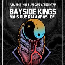 """Bayside kings & Mais que palavras (DF) - show de lançamento do EP """"Yin Yang"""""""