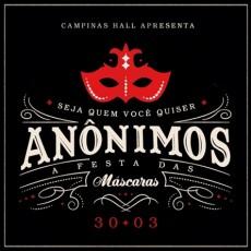 Anônimos - A Festa das Máscaras (30/03)