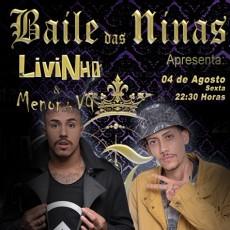 Baile das Ninas com MC Livinho e Menor da VG