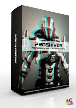 Final Cut Pro X Plugin ProShiver from Pixel Film Studios