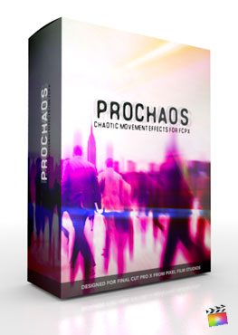 Final Cut Pro X Plugin ProChaos from Pixel Film Studios