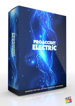 Final Cut pro X Plugin ProAccent Electric from Pixel Film Studios