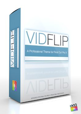 Final Cut Pro X Plugin Production Package Platform Vid Flip from Pixel Film Studios