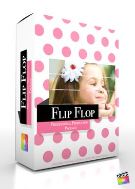 Final Cut Pro X Plugin Production Package Flip Flop from Pixel Film Studios