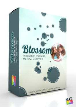 Final Cut Pro X Plugin Production Package Blossom from Pixel Film Studios