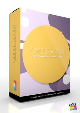 Final Cut Pro X Plugin Production Package Circle Burst from Pixel Film Studios