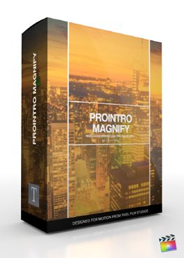 Final Cut Pro X Plugin ProIntro Magnify from Pixel Film Studios