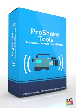 Final Cut Pro X Plugin ProShake Tools from Pixel Film Studios