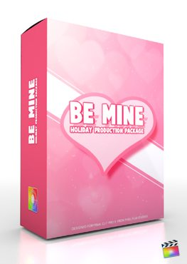 Final Cut Pro X Plugin Production Package Theme Be Mine from Pixel Film Studios