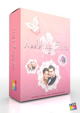 Final Cut Pro X Plugin Production Package Theme Wedding Flora from Pixel Film Studios