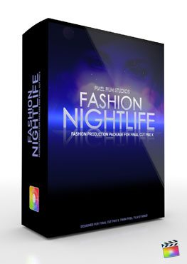 Final Cut Pro X Plugin Production Package Theme Fashion Nightlife from Pixel Film Studios