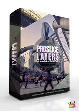 Final Cut Pro X Plugin ProSlice Layers from Pixel Film Studios