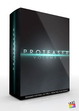 Final Cut Pro X Plugin Proteaser Volume 6 from Pixel Film Studios