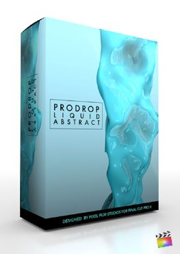 Final Cut Pro X Plugin ProDrop Liquid Abstract from Pixel Film Studios