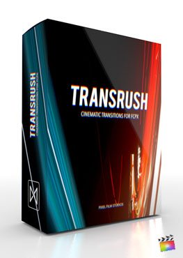 Final Cut Pro X Plugin TransRush from Pixel Film Studios