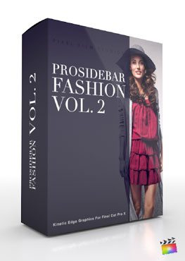 Final Cut Pro X Plugin Prosidebar Fashion Volume 2 from Pixel Film Studios