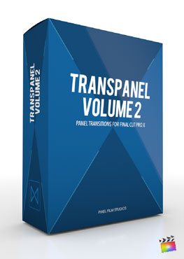 Final Cut Pro X Plugin Transpanel Volume 2 from Pixel Film Studios