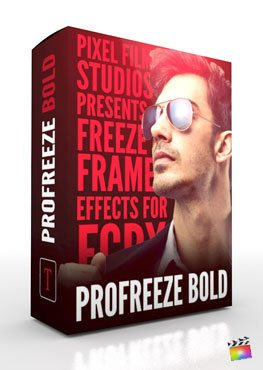 Final Cut Pro X Plugin ProFreeze Bold from Pixel Film Studios