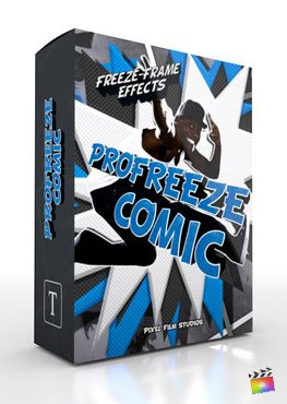 Final Cut Pro X Plugin ProFreeze Comic from Pixel Film Studios