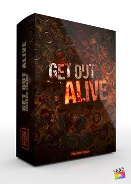Final Cut Pro X Plugin Get Out Alive from Pixel Film Studios