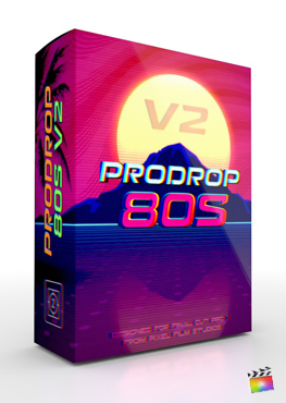 Final Cut Pro X Plugin ProDrop 80s Volume 2 from Pixel Film Studios