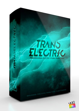 inal Cut Pro X Plugin TransElectric from Pixel Film Studios