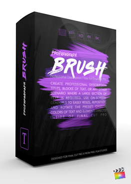 ProParagraph Brush - Professional Description Titles for Final Cut Pro - Pixel Film Studios