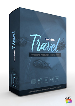 Final Cut Pro X Plugin ProIntro Travel from Pixel Film Studios