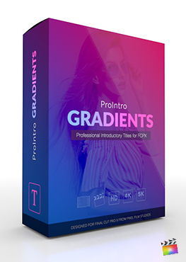 Final Cut Pro X Plugin ProIntro Gradients from Pixel Film Studios