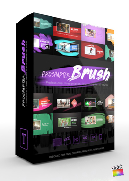 Final Cut Pro X Plugin ProChapter Brush from Pixel Film Studios