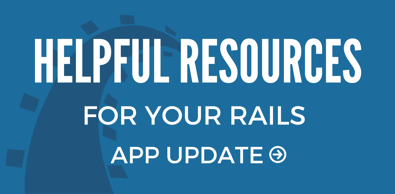 Helpful Resources for Your Rails App Upgrade