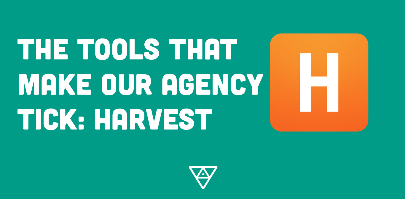 The Tools that Make our Web Agency Tick: Harvest