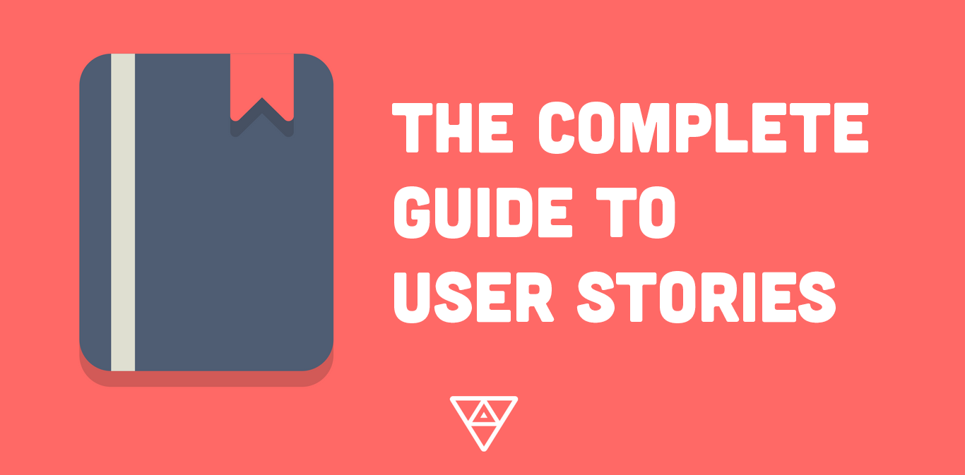 What's a User Story? The Complete Guide