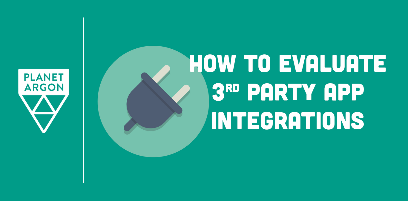 How to Evaluate 3rd-Party App Integrations