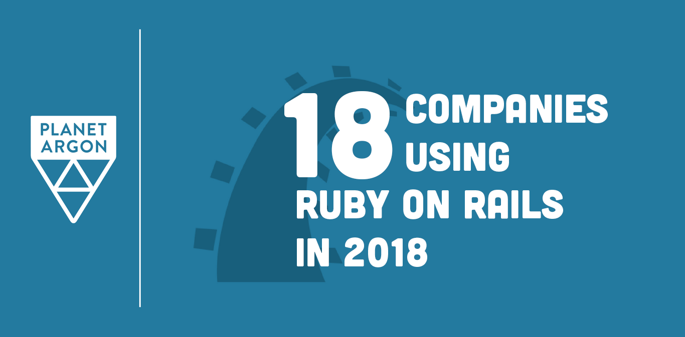 18 Companies Using Ruby on Rails in 2018