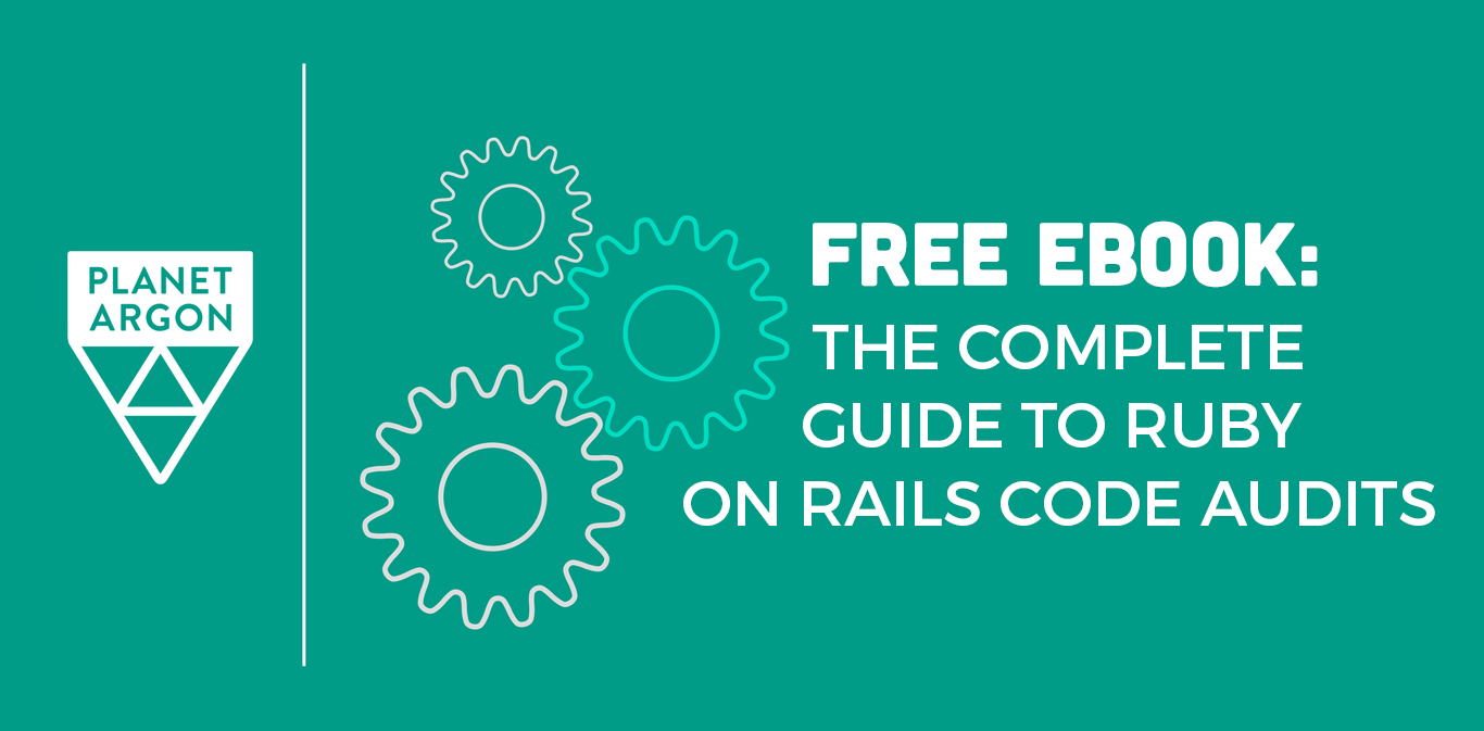The Complete Guide to Ruby on Rails Code Audits