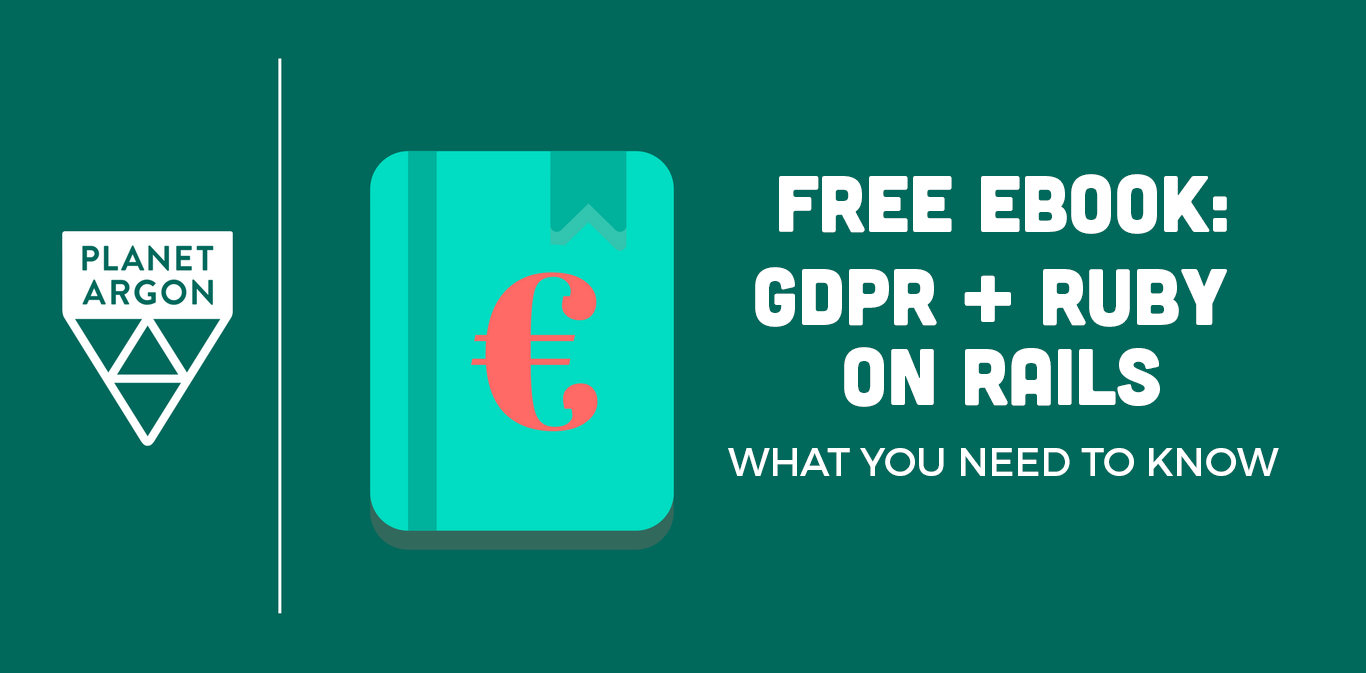 GDPR + Ruby on Rails: What you need to know