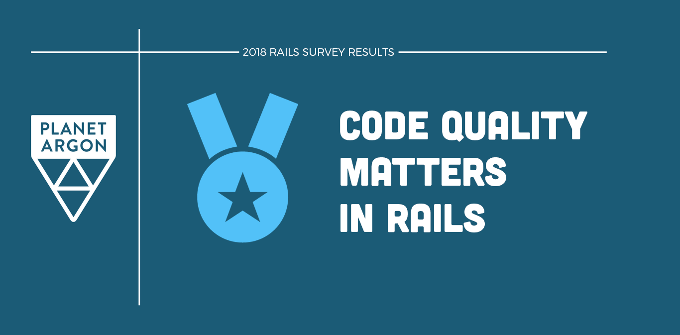 Code Quality Matters in Rails