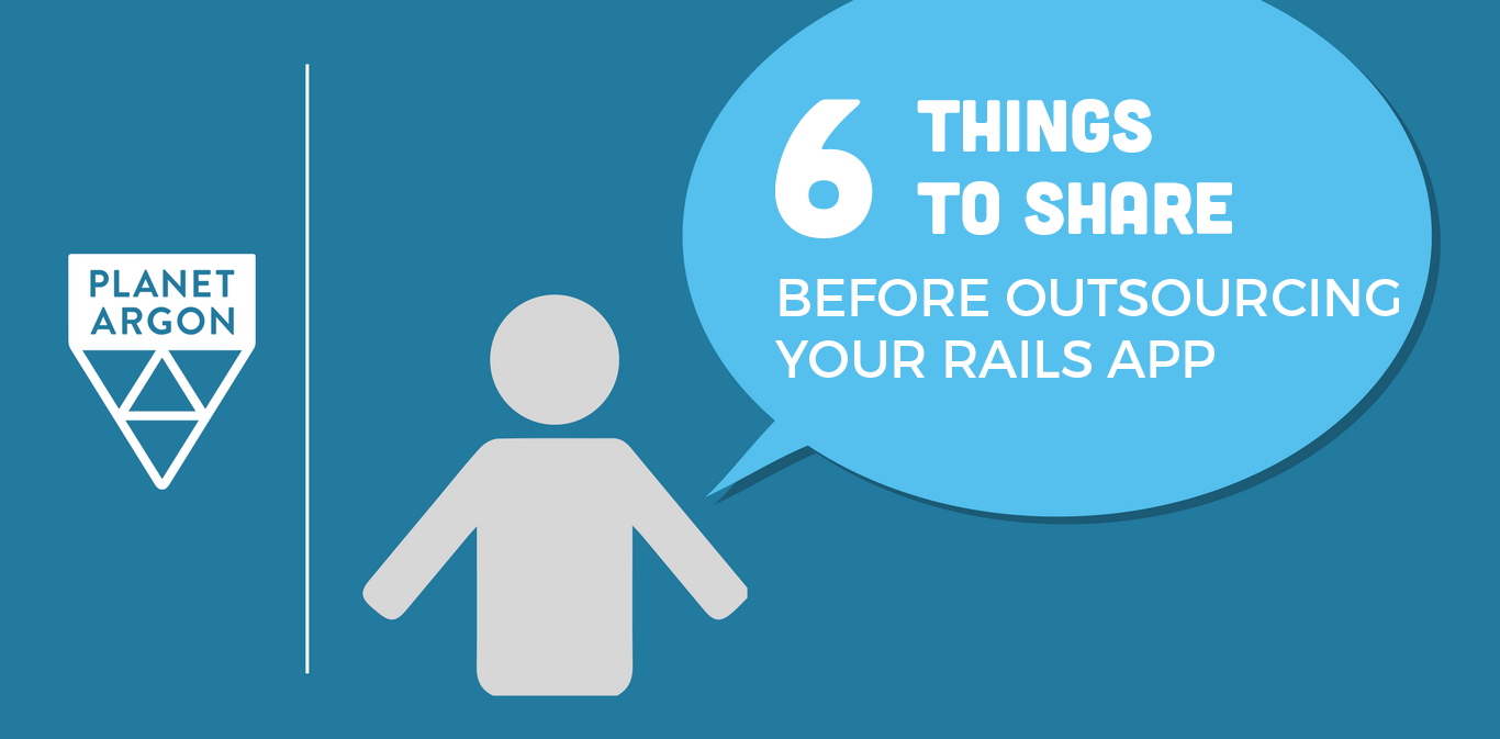 6 Things to Share Before Outsourcing Your Rails App