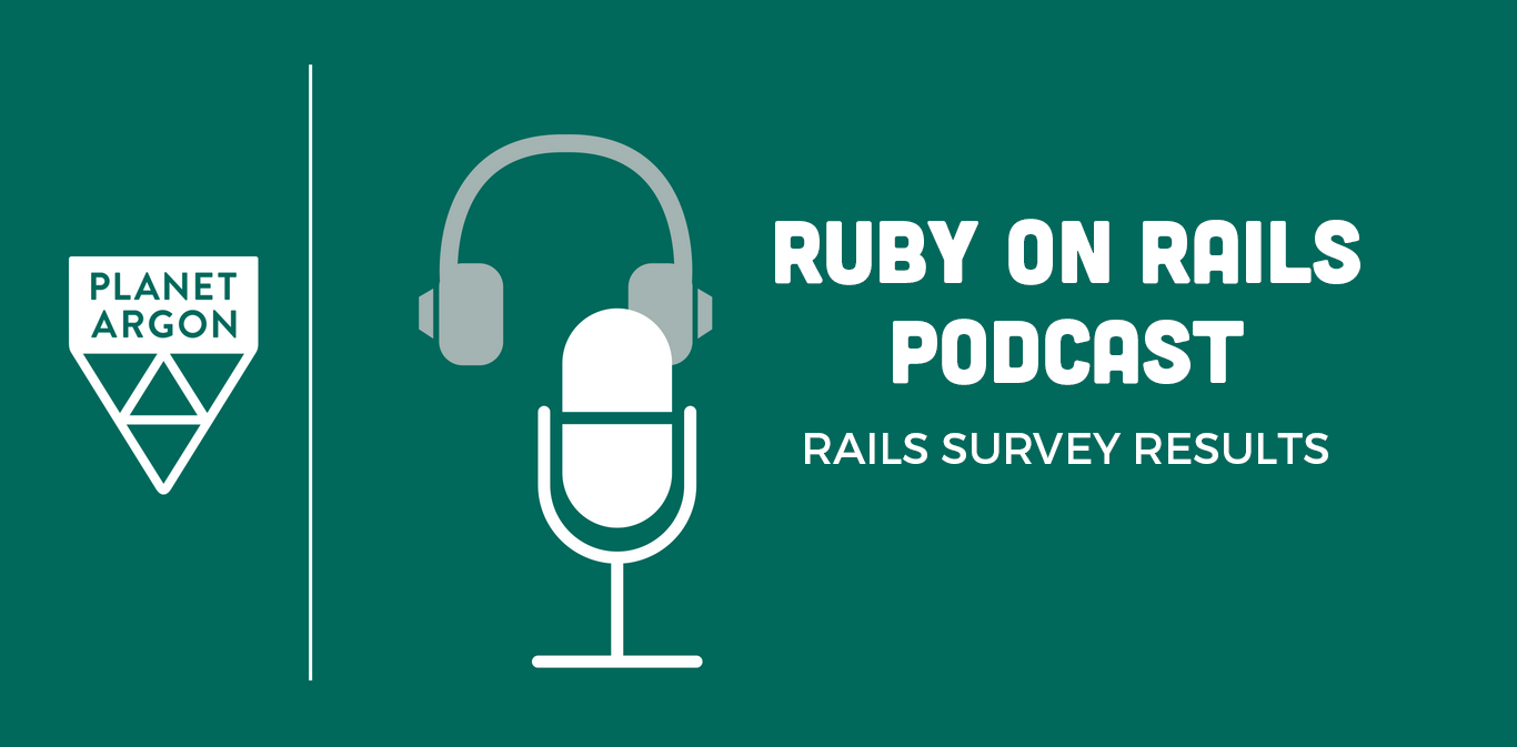 Ruby on Rails Podcast: Rails Survey Results