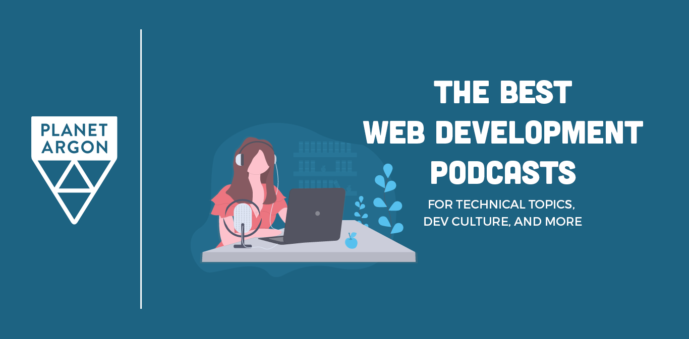 The Best Web Development Podcasts